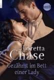 Loretta Chase - Gezähmt im Bett der Lady.