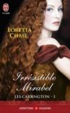 Loretta Chase - Les Carsington Tome 1 : Irrésistible Mirabel.