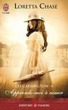 Loretta Chase - Les Carsington Tome 4 : Apprends-moi à aimer.