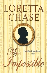 Loretta Chase - Mr Impossible - Number 2 in series.