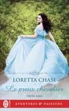 Loretta Chase - Trois amis Tome 1 : Le preux chevalier.