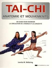 Loretta M. Wollering - Tai-chi - Un guide pour favoriser la circulation de l'énergie et la longévité.