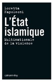 Loretta Napoleoni - L'état islamique, multinationale de la violence.