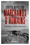 Loretta Napoleoni - Marchands d'humains - Kidnapping, racket et terrorisme.