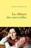 Lorette Nobécourt - La clôture des merveilles - Une vie d'Hildegarde de Bingen.