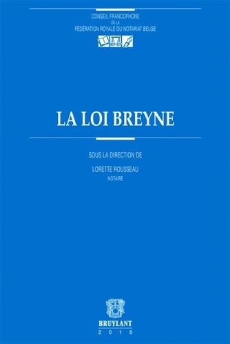 Lorette Rousseau - La loi Breyne.