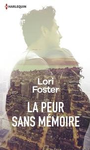 Livres télécharger iphone La peur sans mémoire  par Lori Foster