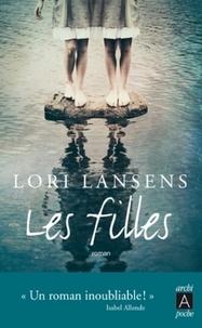 Lori Lansens - Les filles.