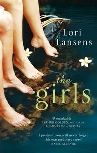 Lori Lansens - The Girls.
