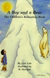 Lori Lite - A Boy and a Bear - The Children's Relaxation Book.