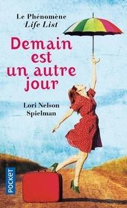 Lori Nelson Spielman - Demain est un autre jour.