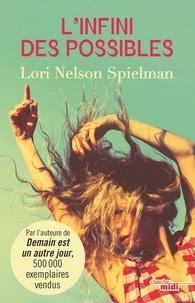 Lori Nelson Spielman - L'infini des possibles.
