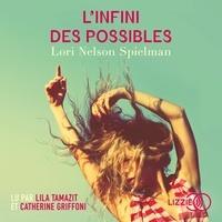 Lori Nelson Spielman et Elisa Guenon - L'Infini des possibles.