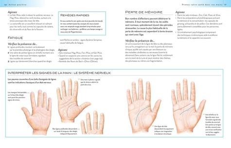 Votre santé est dans vos mains. L'analyse des mains et ce qu'elles vous révèlent sur votre état de santé et vos émotions
