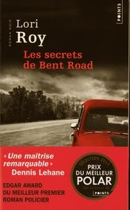 Lori Roy - Les secrets de Bent Road.