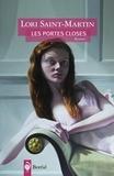 Lori Saint-Martin - Les portes closes.