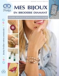 Lori Wenger - Mes bijoux en broderie diamant.