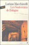 Loriano Macchiavelli - Les souterrains de Bologne.