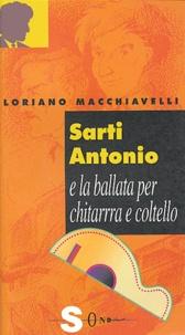 Loriano Macchiavelli - Sarti Antonio e la ballata per chitarra e coltello.