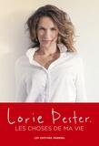 Lorie Pester - Les choses de ma vie.