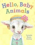 Lorinda Bryan Cauley - Hello, Baby Animals.