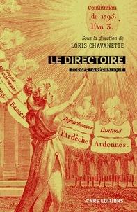 Loris Chavanette - Le directoire - Forger la République (1795-1799).