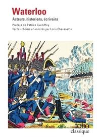 Loris Chavanette - Waterloo - Acteurs, historiens, écrivains.