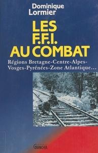 Lormier - Les FFI au combat.