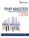 Lorna Mitchell et Davey Shafik - PHP Master : Write Cutting-Edge Code.