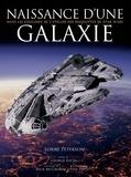 Lorne Peterson - Naissance d'une galaxie - Dans les coulisses de l'atelier des maquettes de Star Wars.