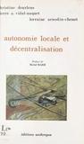 Lorraine Arnodin-Chenot et Christine Dourlens - Autonomie locale et décentralisation.