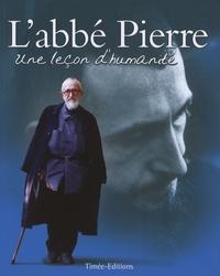 Lorraine Auffray - L'abbé Pierre - Une leçon d'humanité.