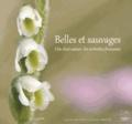 Lorraine Bennery et Olivier Hirschy - Belles et sauvages - Clin d'oeil nature : les orchidées françaises.