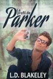 Lorraine COCQUELIN et L.D. Blakeley - Le profil de Parker.