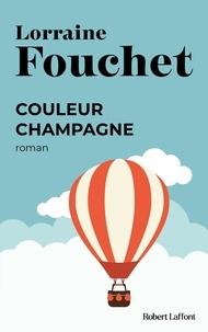 Lorraine Fouchet - Couleur champagne.