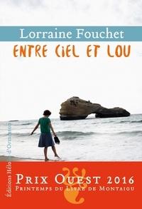 Lorraine Fouchet - Entre ciel et Lou.