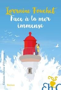 Lorraine Fouchet - Face à la mer immense.