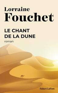 Lorraine Fouchet - Le chant de la dune.
