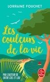 Lorraine Fouchet - Les couleurs de la vie.