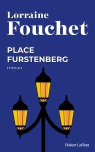 Lorraine Fouchet - Place Furstenberg.