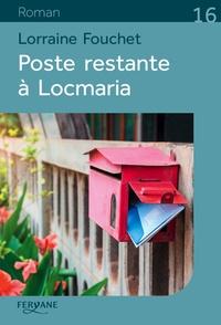 Lorraine Fouchet - Poste restante à Locmaria.