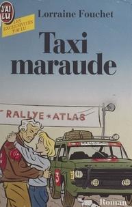 Lorraine Fouchet - Taxi maraude.