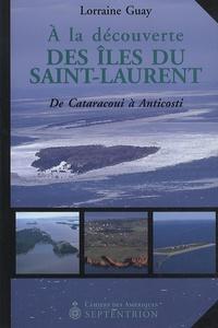 Deedr.fr A la découverte des îles du Saint-Laurent - De Cataracoui à Anticosti Image