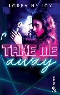 """Résultat de recherche d'images pour """"Take Me Away' de Lorraine Joy"""""""