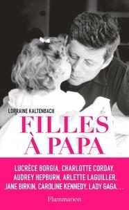 Lorraine Kaltenbach - Filles à papa.