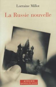 Lorraine Millot - La Russie nouvelle.