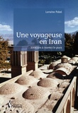 Lorraine Pobel - Une voyageuse en Iran.