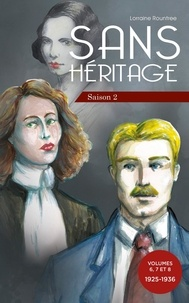 Lorraine Rountree - Saison 2 2 : Sans Héritage Saison 2 : regroupe les volumes 6, 7 et 8 - regroupe les volumes 6, 7 et 8.