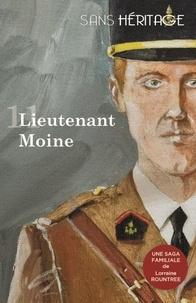 Lorraine Rountree - Sans héritage volume 11 : Lieutenant Moine.