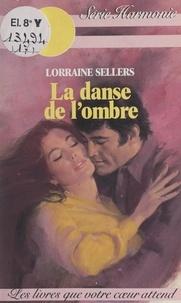 Lorraine Sellers et Luz Verdi - La danse de l'ombre.